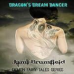 Dragon's Dream Dancer: Demon Fairy Tales, Book 2 | Jami Brumfield