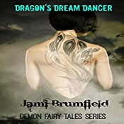 Dragon's Dream Dancer: Demon Fairy Tales, Book 2 | Jami Brumfield