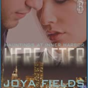 Hereafter (Hauntings at Inner Harbor) | Joya Fields