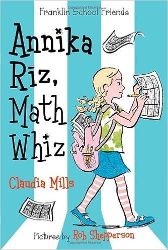 Annika Riz, Math Whiz (Franklin School Friends): Claudia Mills ...