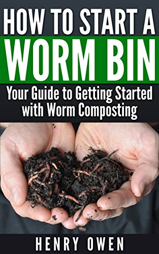 How to Start a Worm Bin: Your Guide to Getting Started with Worm Composting (Best Worms For Vermicomposting)