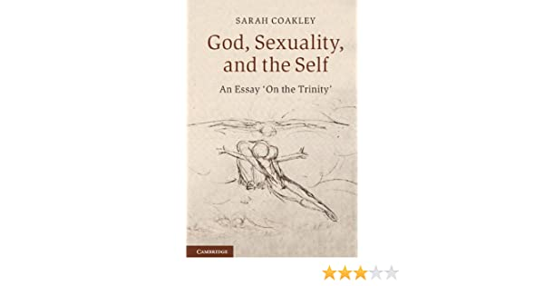Sarah coakley god sexuality and the self