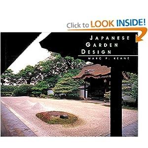Japanese Garden Design Marc P. Keane and Haruzo Ohashi