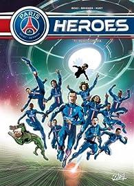 PSG Heroes, tome 1 par Benjamin Ferré