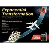 Exponential Transformation: Evolve Your Organization (and Change the World) With a 10-Week ExO Sprint (English Edition)