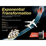 Exponential Organizations: Why new organizations are ten times