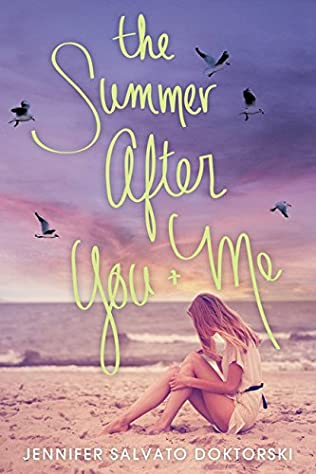 book cover of The Summer After You and Me