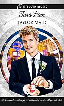 Taylor Maid (Dreamspun Desires Book 6) by [Lain, Tara]