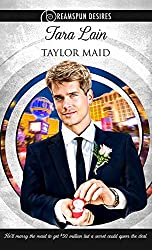 Taylor Maid (Dreamspun Desires Book 6)