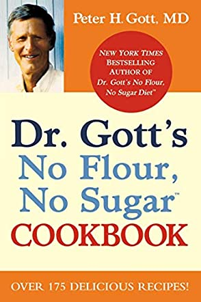Dr. Gotts, No Flour, No Sugar Cookbook