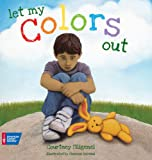Let My Colors Out, Courtney Filigenzi, 1604430117