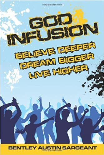 Download God Infusion - Believe Deeper, Dream Bigger, Live Higher PDF, azw (Kindle)