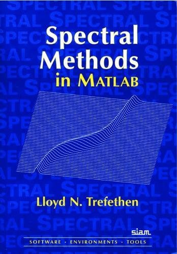 Spectral Methods in MATLAB (Software, Environments, Tools)