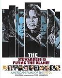 The Stewardess Is Flying the Plane!, Ron Hogan, 082125751X