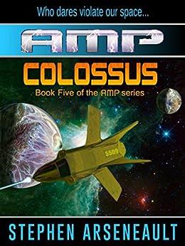 AMP Colossus by [Arseneault, Stephen]