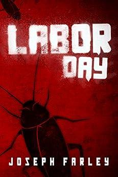 Labor Day by [Farley, Joseph]
