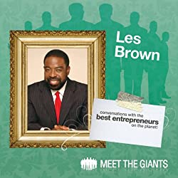 Les Brown - How Passion Leads to a Bigger Life