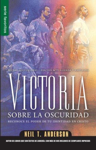 Victoria sobre la oscuridad / Victory over the Darkness (Serie Favoritos) (Spanish Edition) [Anderson - Neil T.] (Tapa Blanda)