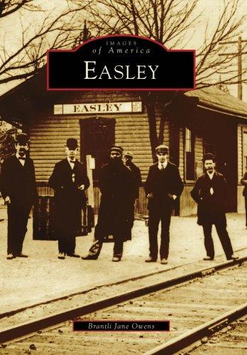 Easley, SC (IMG) (Images of America (Arcadia Publishing))