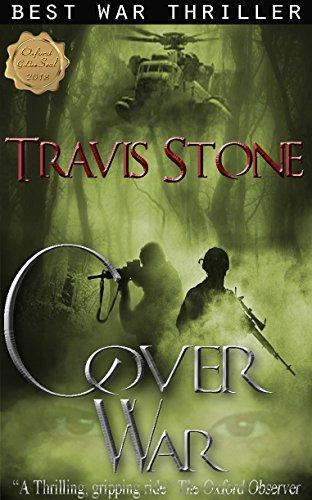 The Cover of War: A Psychological Thriller (Vietnam War) by [Stone, Travis, Creighton, M.J.]