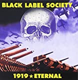 1919 Eternal [Reissue] by Zakk Wylde's Black Label Society (2009-05-12)