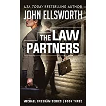 The Law Partners: Legal Thrillers (Michael Gresham Legal Thrillers Book 4)