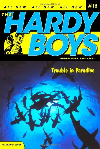 trouble-in-paradise-hardy-boys-all-new-undercover-brothers-12
