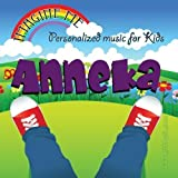 Imagine Me - Personalized just for Anneka - Pronounced ( Aun-Ni-Ka ) by Personalized Kid Music