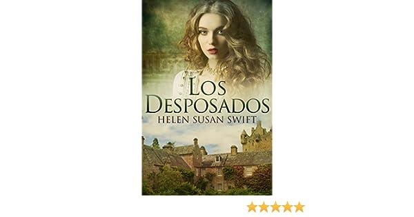 Amazon.com: Los Desposados (Spanish Edition) eBook: Helen Susan Swift, Elisa Pedraz: Kindle Store