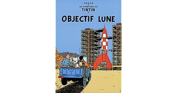 Objectif Lune-2012 Poster Herge-Les Aventures de Tintin