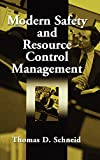 Modern Safety and Resource Control Management