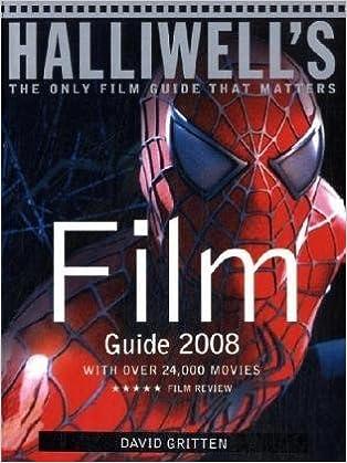 Halliwell's film guide: leslie halliwell, john walker.