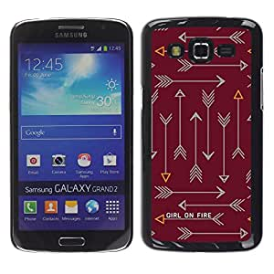 Be Good Phone Accessory // Dura Cáscara cubierta Protectora Caso Carcasa Funda de Protección para Samsung Galaxy Grand 2 SM-G7102 SM-G7105 // arrow text fire text maroon brown