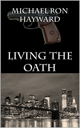 Living The Oath by Michael Ron Hayward ebook deal