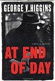 At End of Day, George V. Higgins, 0151003580