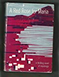 img - for A Red Rose for Maria/A Thrilling Novel of Espionage book / textbook / text book