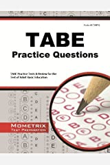 TABE Practice Questions: TABE Practice Tests & Exam Review for the Test of Adult Basic Education by TABE Exam Secrets Test Prep Team (2013-02-14) Mass Market Paperback