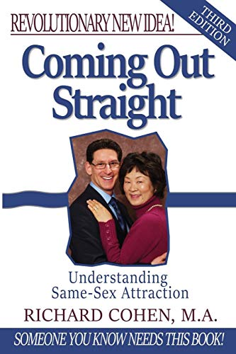 Coming Out Straight: Understanding Same-Sex Attraction