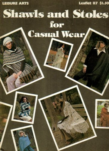 Shawls and Stoles for Casual Wear (Leaflet No. 117) (Shawl Leaflet)