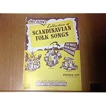 Eric Olzen's Collection of Scandinavian Folk Songs for Voice, Violin, Piano Or Accordion