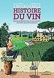 l incroyable histoire du vin french edition