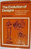 The Evolution of Designs, P. Steadman, 0521223024