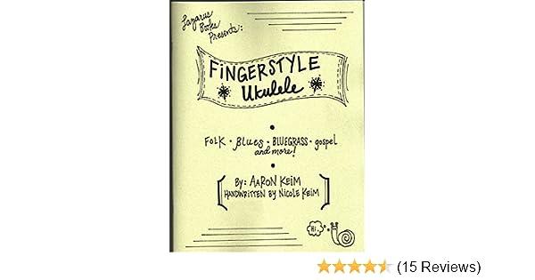Amazon Fingerstyle Ukulele Ebook Aaron Keim Kindle Store