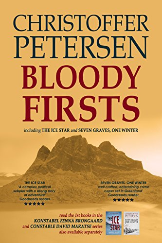 Bloody Firsts: Conspiracy and Crime in the Arctic