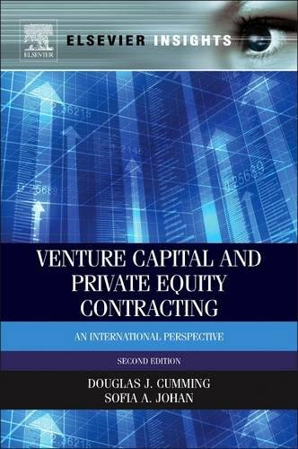 Venture Capital And Private Equity Contracting  Second Edition  An International Perspective  Elsevier Insights
