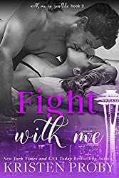 Fight With Me (With Me In Seattle Book 2)