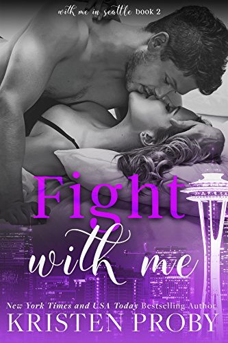 Fight With Me (With Me In Seattle Book ()