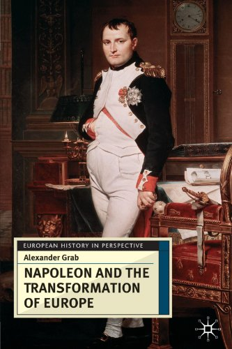 Napoleon and the Transformation of Europe (European History in Perspective)