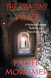 The Assassins' Village (The Diana Rivers Mysteries) (Volume 1)