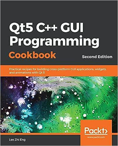 Amazon com: Qt5 C++ GUI Programming Cookbook: Practical